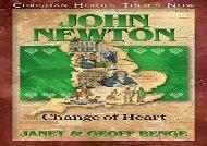 [+][PDF] TOP TREND John Newton: Change of Heart (Christian Heroes : Then   Now)  [DOWNLOAD]
