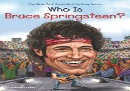 [+]The best book of the month Who Is Bruce Springsteen? (Who Was...? (Quality Paper))  [NEWS]