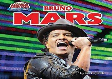 [+][PDF] TOP TREND Bruno Mars (Amazing Americans: Pop Music Stars)  [READ]