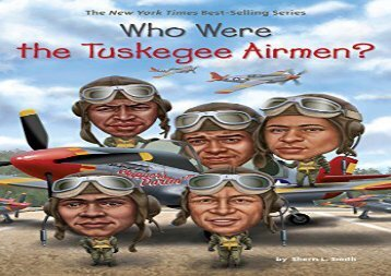 [+][PDF] TOP TREND Who Were the Tuskegee Airmen? (Who Was?)  [DOWNLOAD]