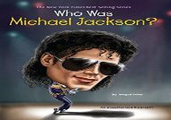 [+][PDF] TOP TREND Who Was Michael Jackson? (Who Was...? (Quality Paper))  [DOWNLOAD]