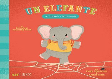 [+]The best book of the month Un Elefante: Numbers/Numeros: A Bilingual Counting Book  [DOWNLOAD]