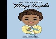 [+][PDF] TOP TREND Maya Angelou (Little People, Big Dreams)  [DOWNLOAD]