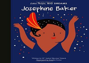 [+]The best book of the month Josephine Baker (Little People, Big Dreams) [PDF]