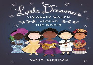 [+][PDF] TOP TREND Little Dreamers: Visionary Women Around the World (Little Leaders) [PDF]