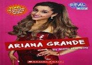 [+][PDF] TOP TREND Ariana Grande (Real Bios)  [FULL]