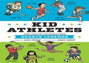 [+]The best book of the month Kid Athletes: True Tales of Childhood from Sports Legends (Kid Legends) [PDF]
