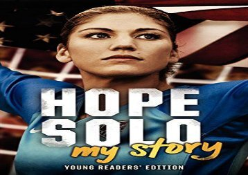 [+]The best book of the month Hope Solo: My Story (Young Readers Edition)  [DOWNLOAD]