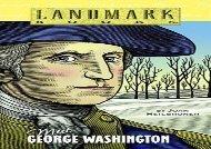 [+][PDF] TOP TREND Meet George Washington (Landmark Books) (Landmark Books (Random House))  [READ]