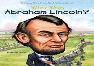 [+][PDF] TOP TREND Who Was Abraham Lincoln? (Who Was...? (Paperback))  [NEWS]