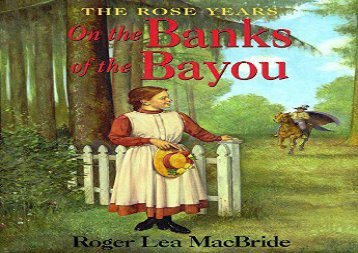 [+][PDF] TOP TREND On the Banks of the Bayou (Little House Chapter Books: The Rose Years)  [NEWS]