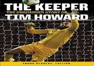 [+]The best book of the month The Keeper: The Unguarded Story of Tim Howard Young Readers  Edition [PDF]