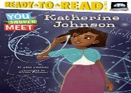 [+][PDF] TOP TREND Katherine Johnson (You Should Meet)  [NEWS]