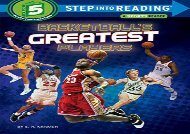 [+][PDF] TOP TREND Basketball s Greatest Players (Step Into Reading: A Step 5 Book) [PDF]