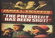 [+][PDF] TOP TREND The President Has Been Shot!: The Assassination of John F. Kennedy  [FULL]