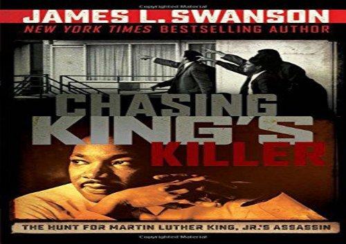 [+][PDF] TOP TREND Chasing King s Killer: The Hunt for Martin Luther King, Jr. s Assassin [PDF]