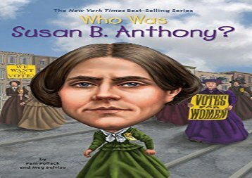 [+][PDF] TOP TREND Who Was Susan B. Anthony?  [FREE]