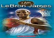 [+][PDF] TOP TREND I Am Lebron James (I Am (Scholastic))  [FREE]
