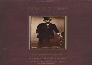 [+]The best book of the month Lincoln Shot: A President s Life Remembered [PDF]