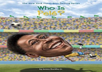[+][PDF] TOP TREND Who Is Pele? (Who Was?)  [FREE]