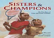 [+][PDF] TOP TREND Sisters and Champions: The True Story of Venus and Serena Williams  [DOWNLOAD]
