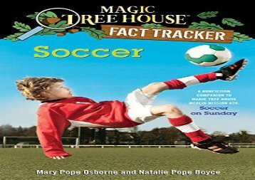 [+][PDF] TOP TREND Soccer: A Nonfiction Companion to Magic Tree House #52: Soccer on Sunday (Magic Tree House Fact Tracker)  [FULL]