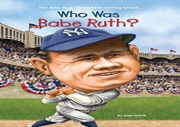 [+]The best book of the month Who Was Babe Ruth? (Who Was...? (Paperback))  [DOWNLOAD]