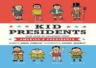 [+][PDF] TOP TREND Kid Presidents: True Tales of Childhood from America s Presidents (Kid Legends) [PDF]