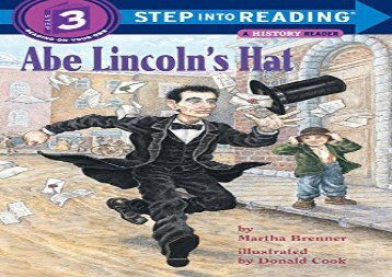 [+][PDF] TOP TREND Step into Reading Abe Lincolns Hat (Step Into Reading - Level 3 - Quality)  [DOWNLOAD]