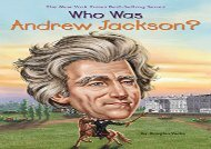 [+]The best book of the month Who Was Andrew Jackson? (Who Was...? (Quality Paper))  [READ]