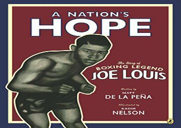 [+]The best book of the month A Nation s Hope: The Story of Boxing Legend Joe Louis  [FULL]