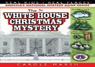 [+]The best book of the month The White House Christmas Mystery (Real Kids! Real Places! (Paperback))  [FREE]
