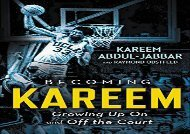 [+][PDF] TOP TREND Becoming Kareem: Growing Up On and Off the Court [PDF]