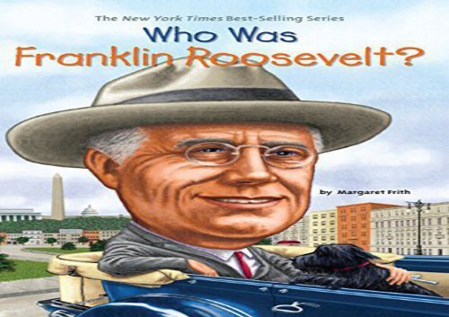 [+][PDF] TOP TREND Who Was Franklin Roosevelt? (Who Was...? (Paperback))  [DOWNLOAD]