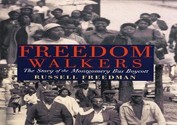 [+][PDF] TOP TREND Freedom Walkers: The Story of the Montgomery Bus Boycott  [FREE]