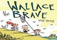 [+]The best book of the month Wallace the Brave  [DOWNLOAD]