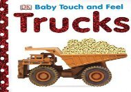 [+][PDF] TOP TREND Baby Touch and Feel: Trucks (Baby Touch and Feel (DK Publishing))  [FULL]