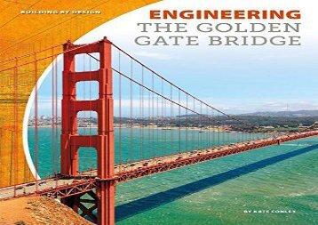 [+][PDF] TOP TREND Engineering the Golden Gate Bridge (Building by Design)  [READ]