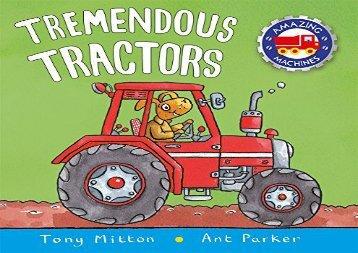 [+][PDF] TOP TREND Tremendous Tractors (Amazing Machines)  [FULL]