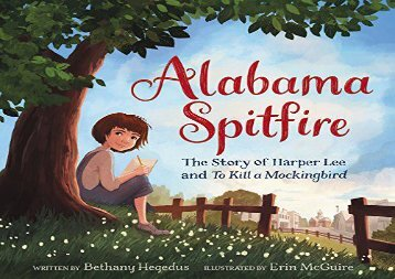 [+]The best book of the month Alabama Spitfire: The Story of Harper Lee and To Kill a Mockingbird  [DOWNLOAD]