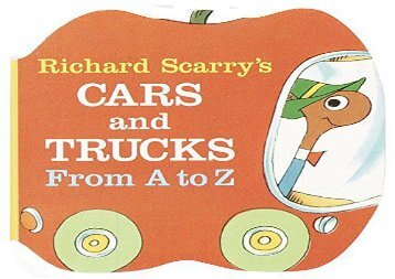 [+]The best book of the month Richard Scarry s Cars and Trucks (Shape Chunky Book) (A Chunky Book) [PDF]