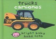[+][PDF] TOP TREND Bilingual Bright Baby Trucks: English-Spanish Bilingual  [NEWS]
