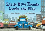 [+]The best book of the month Little Blue Truck Leads the Way Board Book  [FREE]