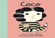 [+][PDF] TOP TREND Coco Chanel: My First Coco Chanel (Little People, Big Dreams)  [FREE]