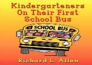 [+]The best book of the month Kindergarteners on Their First School Bus [PDF]
