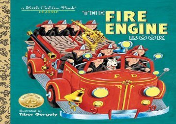 [+][PDF] TOP TREND The Fire Engine Book (Little Golden Book Classic)  [READ]