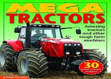 [+][PDF] TOP TREND Mega Tractors: Amazing Tractors and Other Tough Farm Machines (Mega Vehicles) [PDF]