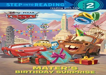 [+]The best book of the month Mater s Birthday Surprise (Disney/Pixar Cars) (Step Into Reading - Level 2 - Quality)  [READ]