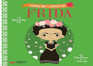 [+]The best book of the month Counting with Frida/Contando Con Frida: A Bilingual Counting Book  [FULL]