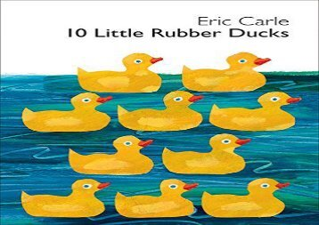 [+]The best book of the month 10 Little Rubber Ducks (World of Eric Carle)  [DOWNLOAD]